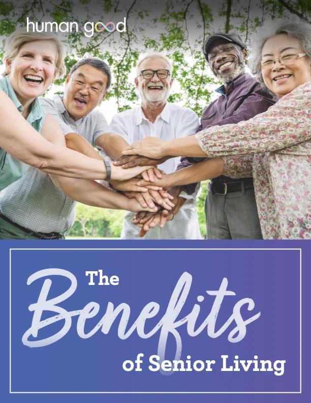 Benefits of Senior Living_HumanGood_cover